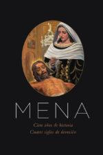 Libro - Mena Cien Años de Historia_Cuatro Siglos de Devoción (40 €)